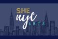 The SheNYC Summer Theater Festival Tickets - New York City
