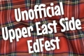 Unofficial Upper East Side EdFest Tickets - New York City