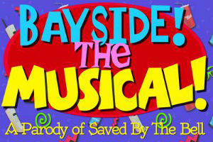 National Lampoon's Bayside! The Musical!