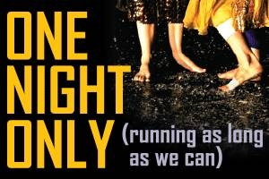 One Night Only (Running as Long as We Can)