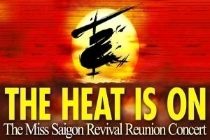 The Heat Is On: The Miss Saigon Revival Reunion Concert