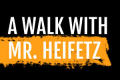 A Walk With Mr. Heifetz Tickets - Off-Broadway
