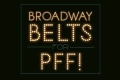 Broadway Belts for PFF! 2018 Tickets - New York City