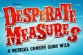 Desperate Measures Tickets - New York City
