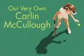 Our Very Own Carlin McCullough Tickets - Los Angeles