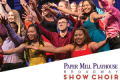 Paper Mill Playhouse Broadway Show Choir Tickets - North Jersey