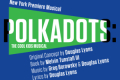 Polkadots: The Cool Kids Musical Tickets - Off-Broadway