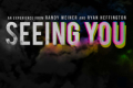 Seeing You Tickets - New York City
