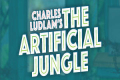 The Artificial Jungle Tickets - New York City