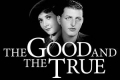 The Good and the True Tickets - Off-Broadway