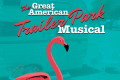 The Great American Trailer Park Musical Tickets - Houston