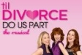 Til Divorce Do Us Part Tickets - New York