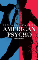 American Psycho Tickets - Broadway