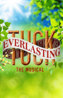 Tuck Everlasting Tickets - Broadway