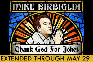 Mike Birbiglia's Thank God for Jokes