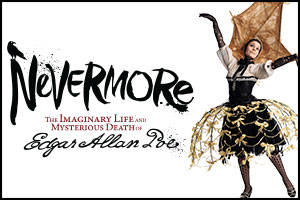 Nevermore — The Imaginary Life and Mysterious Death of Edgar Allan Poe