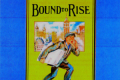 Bound to Rise Tickets - Off-Broadway