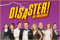Disaster! Tickets - New York City