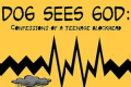 Dog Sees God: Confessions of a Teenage Blockhead Tickets - Connecticut