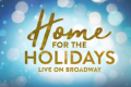 Home for the Holidays Tickets - New York City