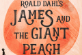 James and the Giant Peach Tickets - San Francisco