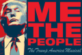 Me the People: The Trump America Musical Tickets - Off-Broadway