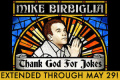 Mike Birbiglia's Thank God for Jokes Tickets - New York City
