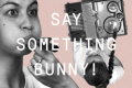 Say Something Bunny! Tickets - New York City