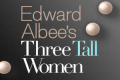 Three Tall Women Tickets - New York City