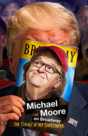 Michael Moore: The Terms of My Surrender Tickets - Broadway