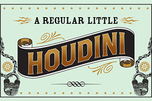 A Regular Little Houdini