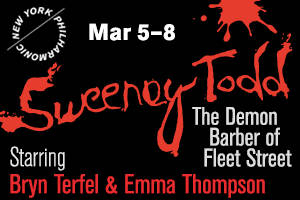 New York Philharmonic presents Sweeney Todd: The Demon Barber of Fleet Street, A Musical Thriller