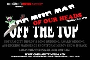 Off the Top of Our Heads, Presented by Gotham City Improv