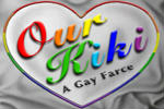 Our Kiki: A Gay Farce