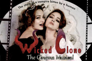 Wicked Clone: The Cinema Musical