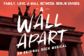 A Wall Apart Tickets - Off-Broadway