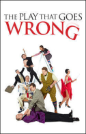 The Play That Goes Wrong Tickets - Broadway