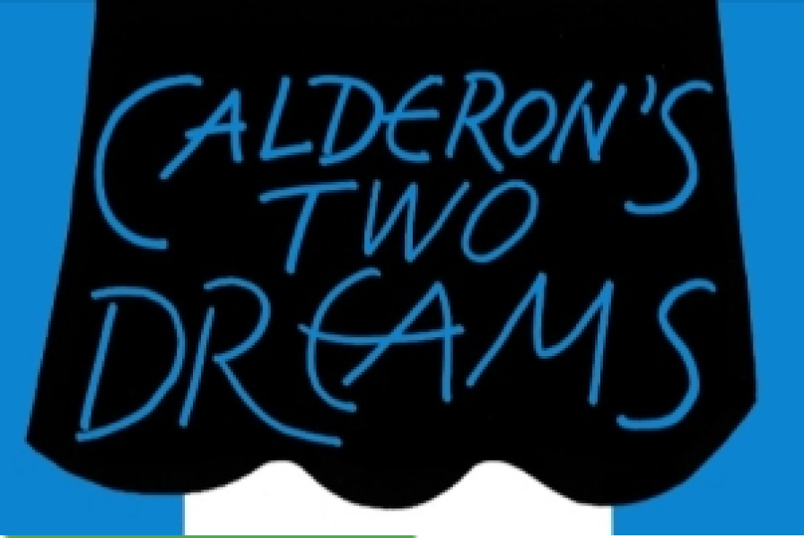 Calderon's Two Dreams