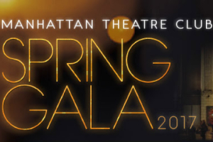 Manhattan Theatre Club Spring Gala 2017