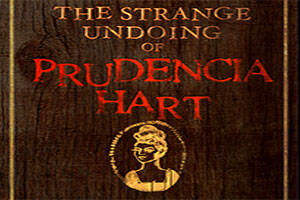 The Strange Undoing of Prudencia Hart