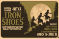 Iron Shoes Tickets - San Francisco
