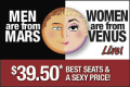 Men are from Mars, Women are from Venus - LIVE! Tickets - New York