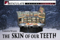 The Skin of Our Teeth Tickets - New York City