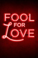 Fool for Love Tickets - Broadway