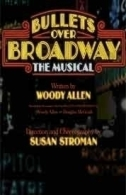 Bullets Over Broadway Tickets - Broadway
