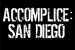 Accomplice: San Diego
