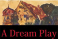 A Dream Play Tickets - New York City
