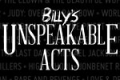 Billy's Unspeakable Acts Tickets - Off-Broadway