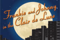 Frankie and Johnny in the Clair de Lune Tickets - Los Angeles