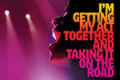 I'm Getting My Act Together and Taking It on the Road Tickets - Off-Broadway
